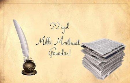 22 iyul Milli Mətbuat Günüdür - Günümüz mübarək! - VİDEO